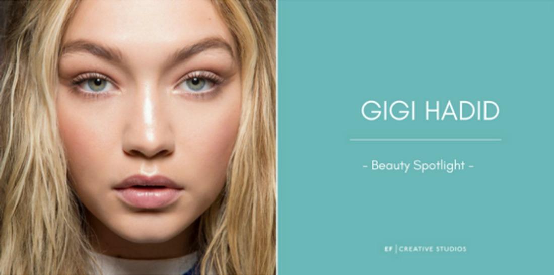 Beauty Spotlight, Gigi Hadid