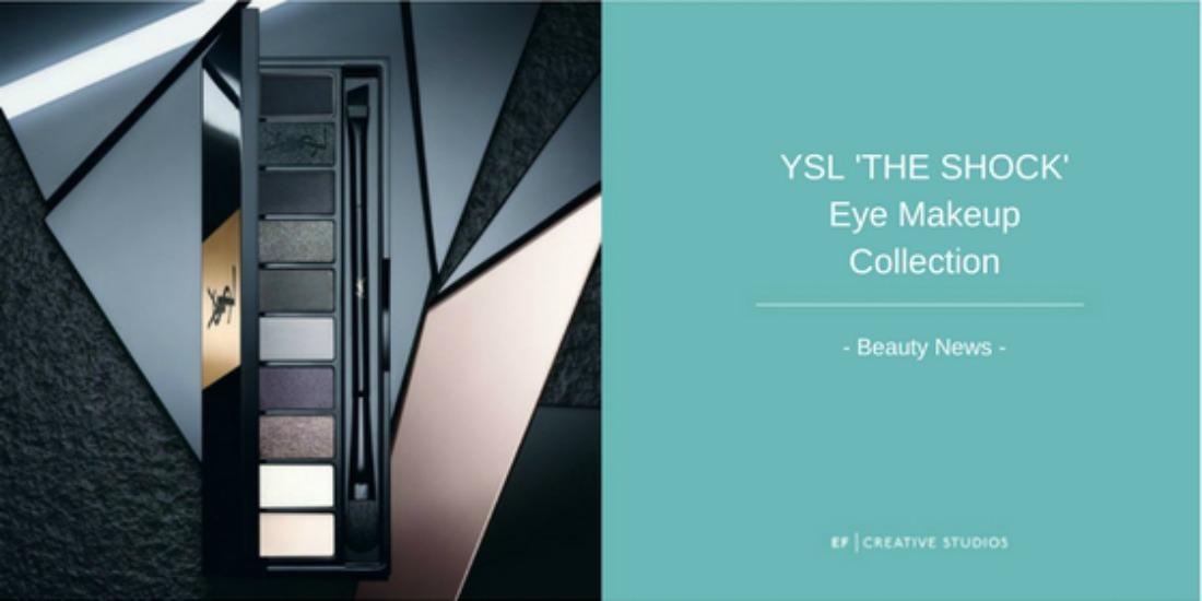 YSL The Shock Eye makeup range beauty news