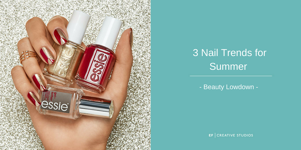 3 Nail Trends for Summer 2017