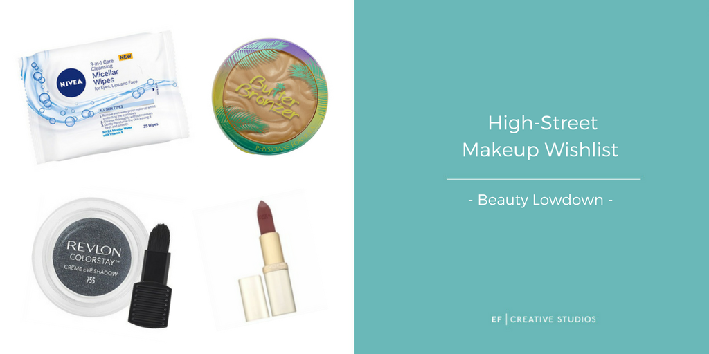 High Street Makeup Wishlist